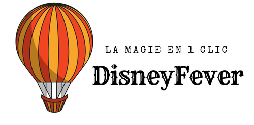 Disney Fever Disneyland Paris en quelques clics